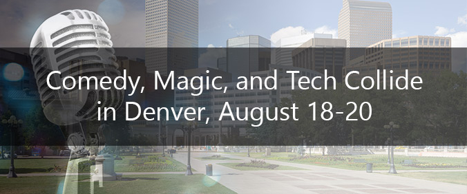 Comedy, Magic, And Tech Collide In Denver!