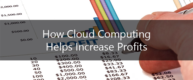 How Cloud Computing Helps Increase Profits
